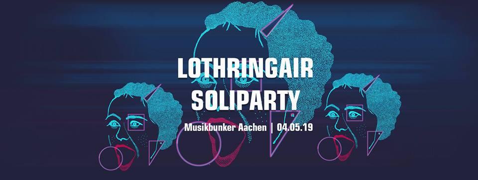Lothringair-Soliparty @ MuBu, 4.5.2019