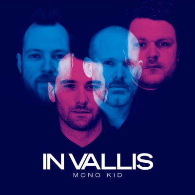 IN VALLIS – Mono Kid